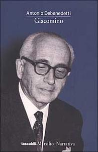 Libro Giacomino Antonio Debenedetti