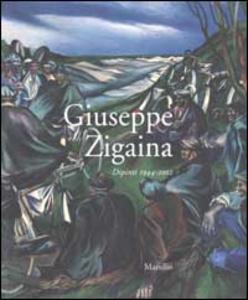 Libro Giuseppe Zigaina. Dipinti 1944-2002