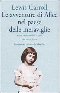 Foto Cover di Le avventure di Alice nel paese delle meraviglie. Testo inglese a fronte, Libro di Lewis Carroll, edito da Marsilio
