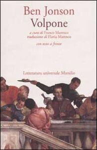 Foto Cover di Volpone. Testo inglese a fronte, Libro di Ben Jonson, edito da Marsilio