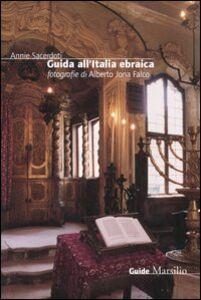 Libro Guida all'Italia ebraica Annie Sacerdoti , A. Jona Falco