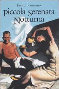 Foto Cover di Piccola serenata notturna, Libro di Errico Buonanno, edito da Marsilio