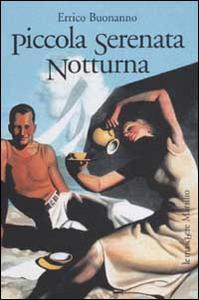 Libro Piccola serenata notturna Errico Buonanno