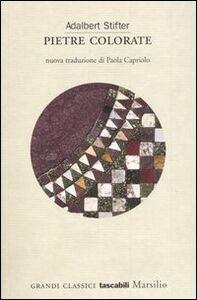 Libro Pietre colorate Adalbert Stifter