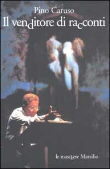 Il venditore di racconti - Pino Caruso - copertina
