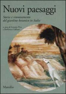 Nuovi paesaggi. Storia e rinnovamento del giardino botanico in Italia.pdf