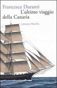 Libro L' ultimo viaggio della Canaria Francesca Duranti