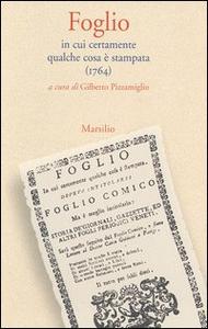 Libro Foglio. In cui certamente qualche cosa è stampata (1764)
