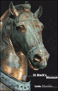 Foto Cover di St Mark's museum, Libro di  edito da Marsilio