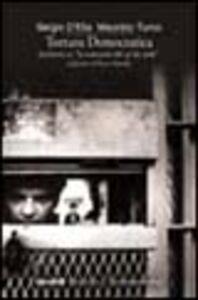 Libro Tortura democratica. Inchiesta su «La comunità del 41 bis reale» Sergio D'Elia , Maurizio Turco