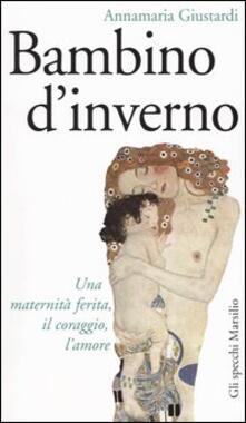 Bambino d'inverno - Annamaria Giustardi - copertina