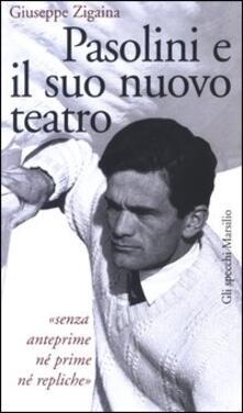 Squillogame.it Pasolini e il suo nuovo teatro Image