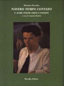 Nostro tempo contato e altre poesie inedite - Romano Pascutto - copertina