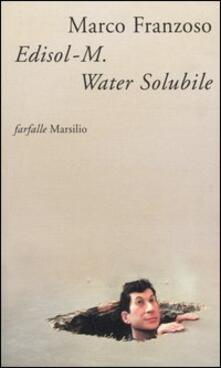 Edisol-M. Water Solubile, detective, patriota e poeta.pdf