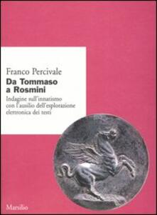 Da Tommaso a Rosmini. Indagine sull'innatismo con l'ausilio dell'esplorazione elettronica dei testi - Franco Percivale - copertina