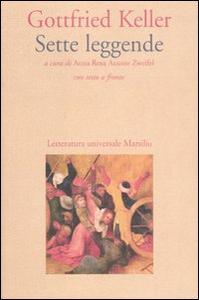 Libro Sette leggende. Testo tedesco a fronte Gottfried Keller