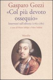 «Col più devoto ossequio». Interventi sull'editoria (1762-1780)
