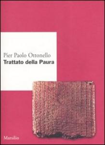 Libro Trattato della paura Pier Paolo Ottonello