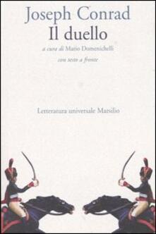 Il duello. Testo inglese a fronte - Joseph Conrad - copertina