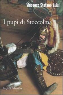 I pupi di Stoccolma - Vincenzo S. Luisi - copertina