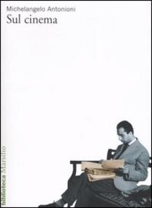 Libro Sul cinema Michelangelo Antonioni