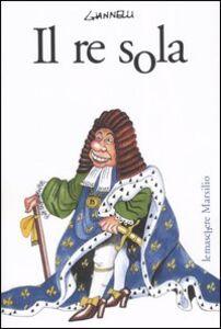 Libro Il re sola Emilio Giannelli