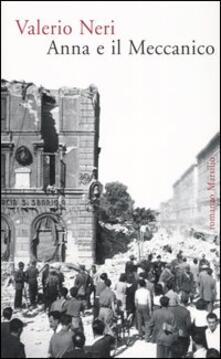 Anna e il meccanico - Valerio Neri - copertina