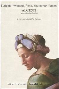 Libro Alcesti. Variazioni sul mito
