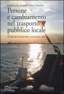 Persone e cambiamento nel trasporto pubblico locale. Il caso di unazienda veneziana: Actv.pdf