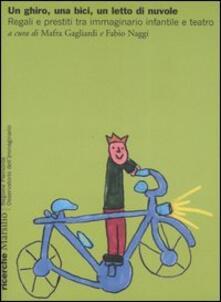 Ilmeglio-delweb.it Un ghiro, una bici, un letto di nuvole. Regali e prestiti tra immaginario infantile e teatro Image