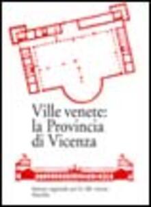 Listadelpopolo.it Ville venete: la provincia di Vicenza Image