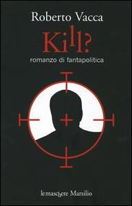 Kill?