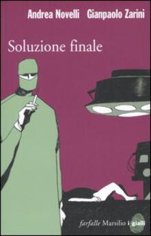 Soluzione finale - Andrea Novelli,Gianpaolo Zarini - copertina