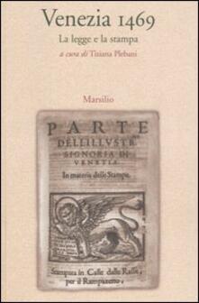 Venezia 1469. La legge e la stampa.pdf