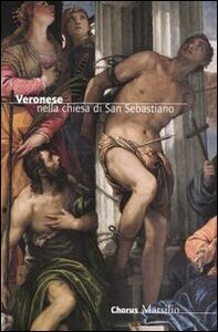 Libro Veronese nella chiesa di San Sebastiano Augusto Gentili , Michele Di Monte
