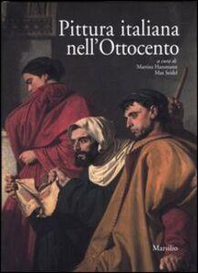 Foto Cover di Pittura italiana nell'Ottocento. Atti del Convegno (Firenze, 7-10 ottobre 2002), Libro di  edito da Marsilio