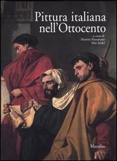 Pittura italiana nell'Ottocento. Atti del Convegno (Firenze, 7-10 ottobre 2002)