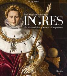 Camfeed.it Jean-Auguste-Dominique Ingres e la vita artistica al tempo di Napoleone. Catalogo della mostra (Milano, 12 marzo-23 giugno 2019). Ediz. illustrata Image