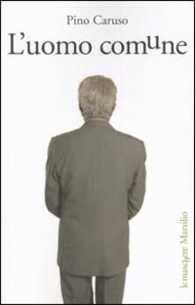 L' uomo comune - Pino Caruso - copertina