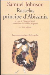 Libro Rasselas principe d'Abissinia. Testo inglese a fronte Samuel Johnson