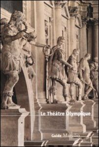 Libro Le Théâtre Olympique Maria Elisa Avagnina