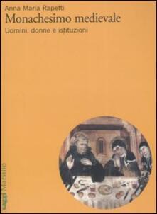 Ipabsantonioabatetrino.it Monachesimo medievale. Uomini, donne e istituzioni Image