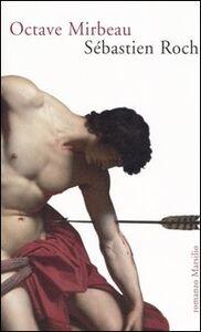 Foto Cover di Sébastien Roch, Libro di Octave Mirbeau, edito da Marsilio