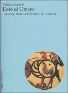 Steamcon.it L' oro di Omero. L'«Iliade», Saffo: antichissimi di Leopardi Image