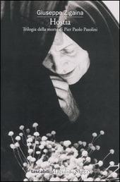 Hostia. Trilogia della morte di Pier Paolo Pasolini