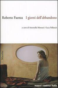 Libro I giorni dell'abbandono Roberto Faenza