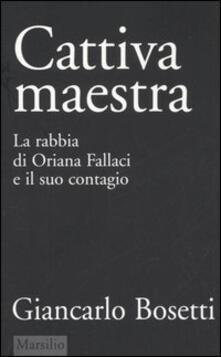 Camfeed.it Cattiva maestra. La rabbia di Oriana Fallaci e il suo contagio Image