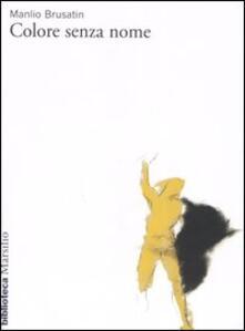 Colore senza nome - Manlio Brusatin - copertina