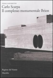 Letterarioprimopiano.it Carlo Scarpa. Il complesso monumentale Brion Image