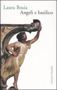 Libro Angeli e basilico Laura Bosia